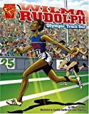 img - for Wilma Rudolph: Olympic Track Star (Graphic Biographies) by Lee Engfer (2006-01-01) book / textbook / text book