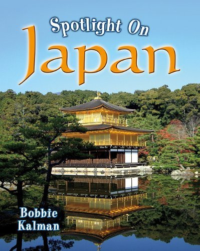 Spotlight on Japan (Spotlight on My Country) by Bobbie Kalman (2010-08-01)