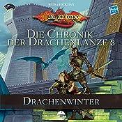 Drachenwinter (Die Chronik der Drachenlanze 3) | Margaret Weis, Tracy Hickman