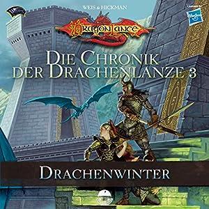 Drachenwinter (Die Chronik der Drachenlanze 3) Hörbuch