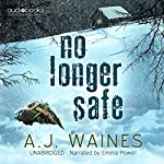 No Longer Safe | A J Waines