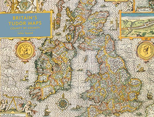 D0wnl0ad Britain's Tudor Maps: County by County R.A.R