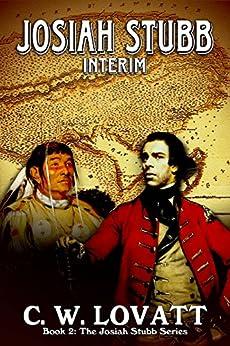 Josiah Stubb: Interim by [Lovatt, C W]