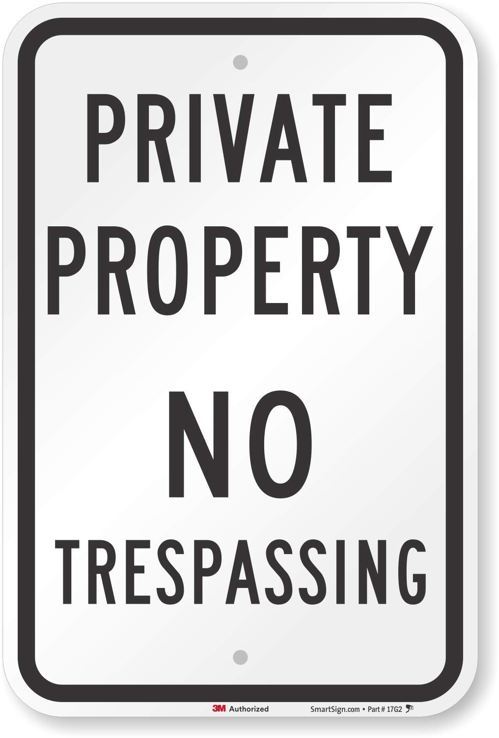 ''Private Property - No Trespassing'' Sign By SmartSign   12'' x 18'' 3M High Intensity Grade Reflective Aluminum