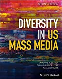 Diversity in U.S. Mass Media, 2nd Edition