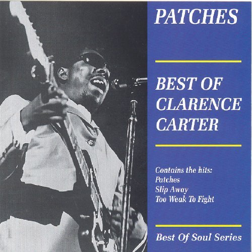 Patches: Best of Clarence Carter By Clarence Carter (0001-01-01)