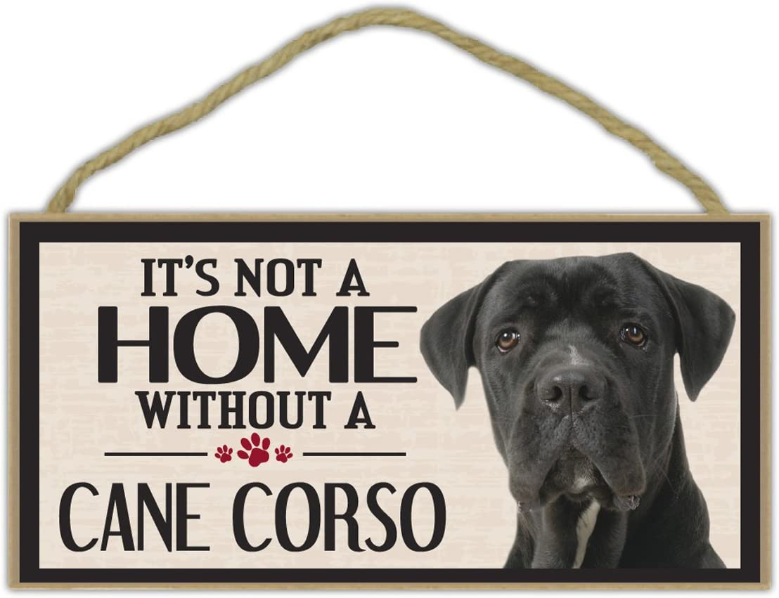 Crazy Sticker Guy Wood Sign: It's Not A Home Without A Cane Corso | Dogs, Gifts, Decorations