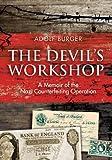 """The Devil's Workshop - A Memoir of the Nazi Counterfeiting Operation"" av Adolf Burger"
