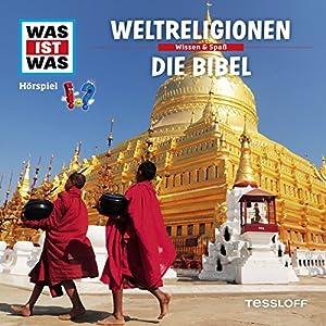 Weltreligionen / Die Bibel (Was ist Was 32) Hörspiel