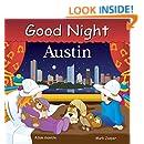 Good Night Austin (Good Night Our World)
