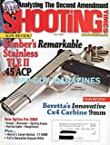 Shooting Times July 2004 Magazine ANALYZING THE SECOND AMENDMENT Gun Review: Kimber's Remarkable Stainless TLE II .45 ACP