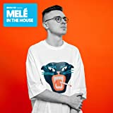 Defected presents Mele In The House