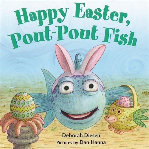 Happy Easter, Pout-Pout Fish (A Pout-Pout Fish Mini - Lentes Best America's
