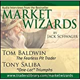 Market Wizards: Interviews with Tom Baldwin and Tony Saliba (Wiley Trading Audio)