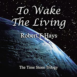 To Wake the Living Audiobook
