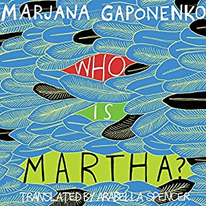 Who Is Martha? Audiobook