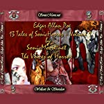 13 Tales of Sonic Horror by Edgar Allan Poe, Volume 1 | Edgar Allan Poe