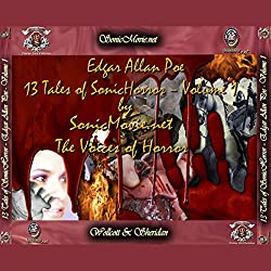 13 Tales of Sonic Horror by Edgar Allan Poe, Volume 1