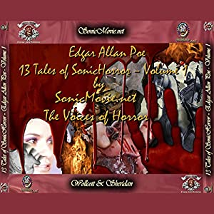 13 Tales of Sonic Horror by Edgar Allan Poe, Volume 1 Audiobook
