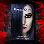 Vampire Shift : Kiera Hudson Series, Book One | Tim O'Rourke
