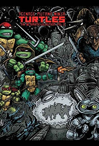 Teenage Mutant Ninja Turtles: The Ultimate Collection Volume 2 (TMNT Ultimate Collection) (Teenage Mutant Ninja Turtles Black And White Comic)