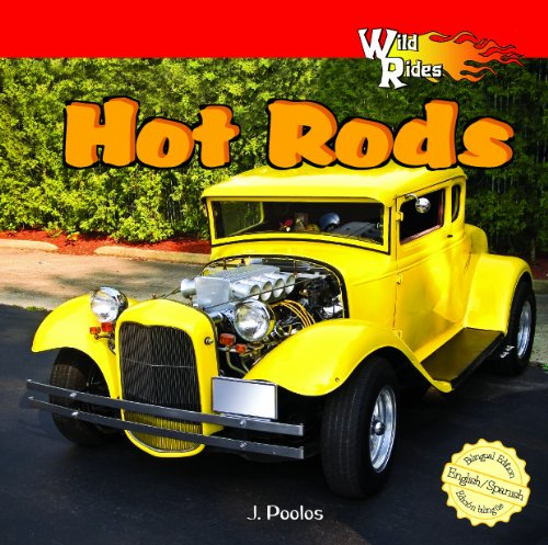 - Hot Rods (Wild Rides) (English and Spanish Edition)