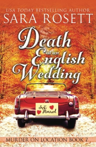 Death at an English Wedding (Murder on Location) (Volume 7)