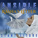 Ansible: Rasha's Letter: Season 3, Episode 1   Stant Litore