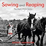 Sowing and Reaping: The Day's Work | Booker T. Washington