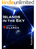 Islands in the Sky (Arthur C. Clarke Collection)