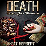 Death Comes Gift Wrapped | Pat Herbert