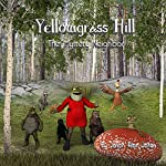 Yellowgrass Hill: The Mystery Neighbor | Jason Jones