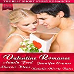Valentine Romance: The Best Short Story Romances | Angela Ford,Jennifer Conner,Sharon Kleve,Natalie-Nicole Bates