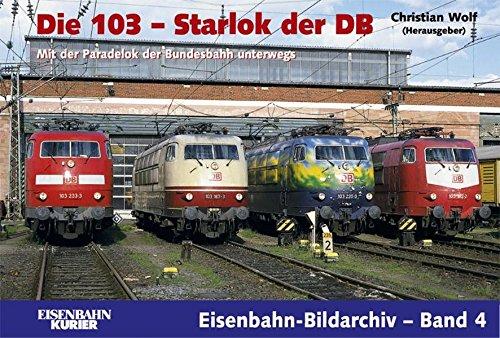 Die 103 - Starlok der DB (Eisenbahn-Bildarchiv)