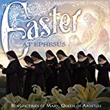 Classical Music : Easter At Ephesus