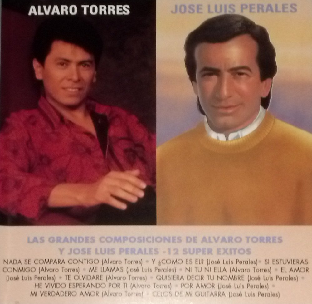 Las Grandes Composisiones-12 Super Exitos: Alvaro Torres & Jose ...
