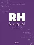 RH & Digital: Regards collectifs de RH sur la transformation digitale