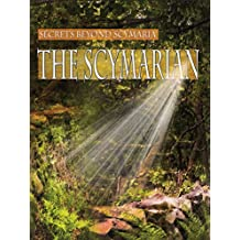 The Scymarian (Secrets Beyond Scymaria Book 3)
