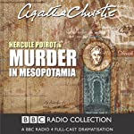 Murder in Mesopotamia (Dramatised) | Agatha Christie