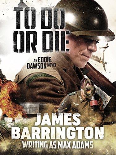 To Do or Die (Eddie Dawson Novel Book 1) by [Barrington, James]