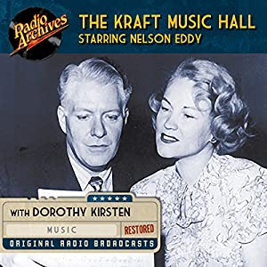 Kraft Music Hall Starring Nelson Eddy Radio/TV Program