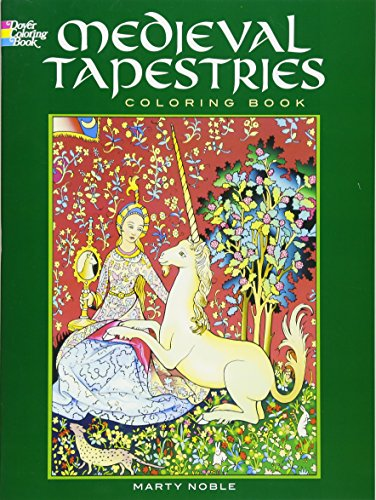 Medieval Tapestries Coloring Book (Dover Fashion Coloring Book) [Marty Noble] (Tapa Blanda)