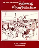 Saloons of San Francisco, Jane Chamberlin, Hank Armstrong, 0884961869