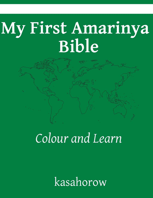 My First Amarinya Bible: Colour and Learn (Amarinya kasahorow) ebook