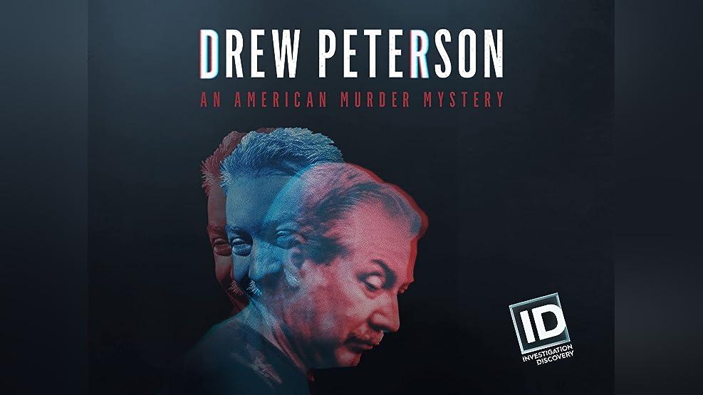Drew Peterson: An American Murder Mystery - Season 1