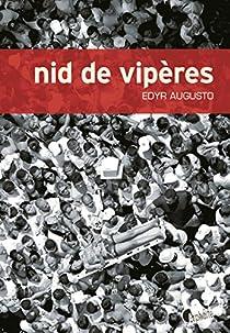 Nid de vipères par Augusto