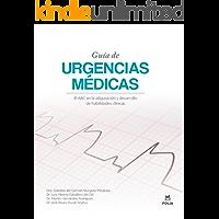 Guía de Urgencias Médicas: El ABC en la adquisición y desarrollo de habilidades clínicas