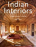Indian Interiors (Interiors (Taschen))
