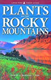 img - for Plants of the Rocky Mountains (Lone Pine Field Guide) by Linda J. Kershaw (1998-06-11) book / textbook / text book