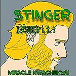 Stinger: Issues #1, 2, 3 | Miracle Nwachukwu